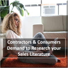 Contractors and consumers demand to research your sales literature.